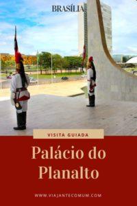 visita guiada ao palácio do planalto