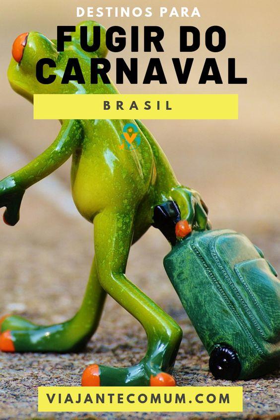 destinos para fugir do carnaval